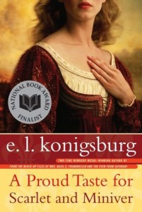 proud taste for scarlet and miniver by el konigsburg
