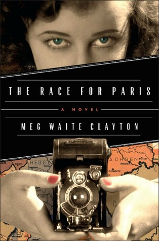 Review: The Race for Paris by Meg Waite Clayton
