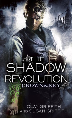 Review: The Shadow Revolution by Clay Griffith and Susan Griffith