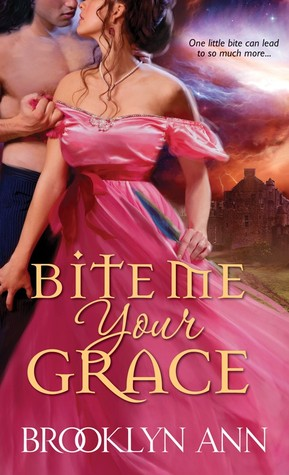 bite me your grace by brooklyn ann