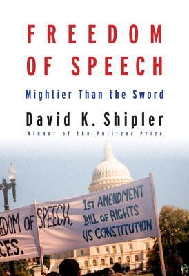 Review: Freedom of Speech by David K. Shipler