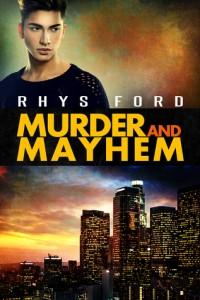 murder and mayhem by rhys ford