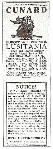 The official warning issued by the Imperial German Embassy about travelling on Lusitania.