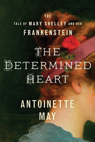 Review: The Determined Heart by Antoinette May + Giveaway