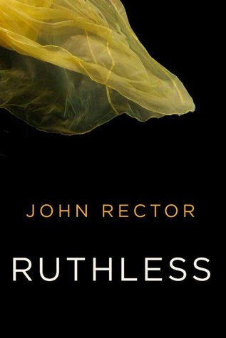 ruthless by john rector