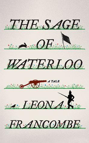 sage of waterloo by leona francombe