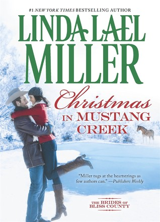 Review: Christmas in Mustang Creek by Linda Lael Miller + Giveaway