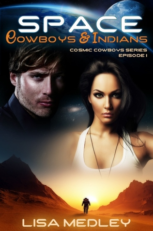 space cowboys and indians by lisa medley