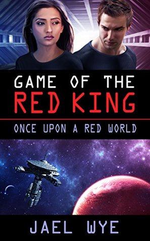 Review: Game of the Red King by Jael Wye