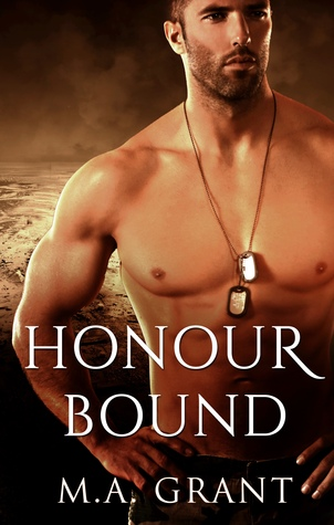 Review: Honour Bound by M.A. Grant