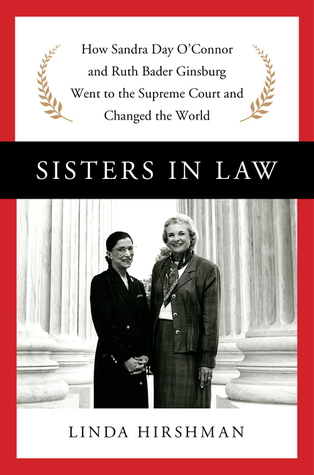 Review: Sisters in Law by Linda Hirshman
