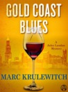 Gold Coast Blues: A Jules Landau Mystery by