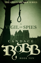Review: A Vigil of Spies by Candace Robb + Giveaway
