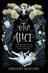 after alice by gregory maguire UK cover
