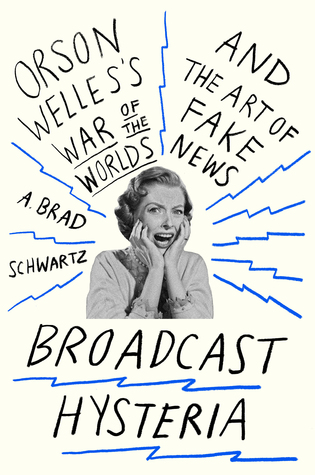 Review: Broadcast Hysteria by A. Brad Schwartz