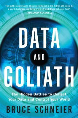 Review: Data and Goliath by Bruce Schneier