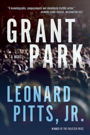 Review: Grant Park by Leonard Pitts Jr.