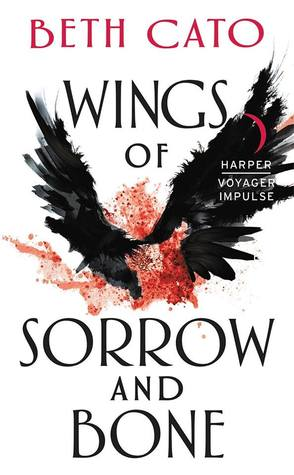 Review: Wings of Sorrow and Bone by Beth Cato