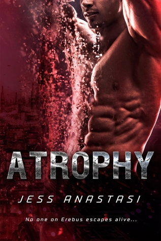 Review: Atrophy by Jess Anastasi