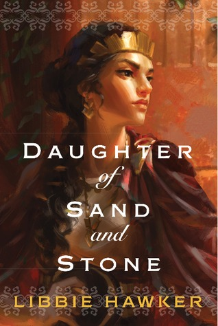 Review: Daughter of Sand and Stone by Libbie Hawker + Giveaway