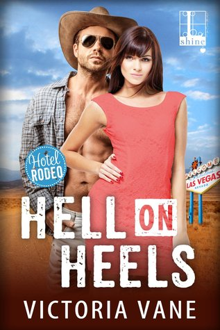 Review: Hell on Heels by Victoria Vane