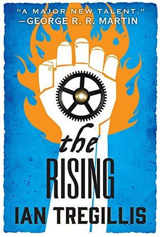 Review: The Rising by Ian Tregillis