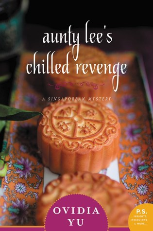Review: Aunty Lee's Chilled Revenge by Ovidia Yu