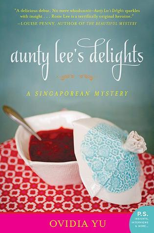 Review: Aunty Lee's Delights by Ovidia Yu