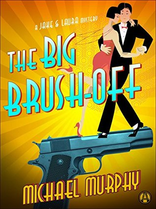 Review: The Big Brush-Off by Michael Murphy