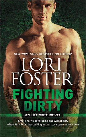 Review: Fighting Dirty by Lori Foster + Cover Spotlight + Giveaway
