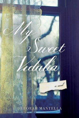 Review: My Sweet Vidalia by Deborah Mantella