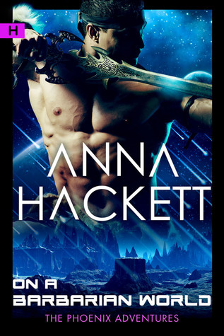 Review: On a Barbarian World by Anna Hackett