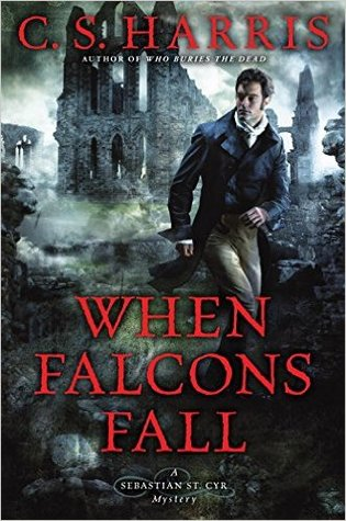 Review: When Falcons Fall by C.S. Harris