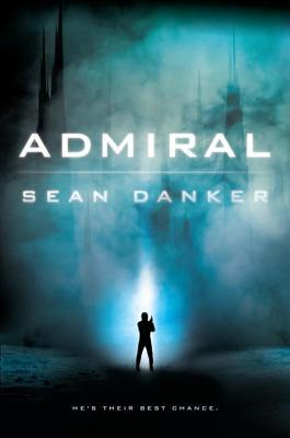 Review: Admiral by Sean Danker + Giveaway