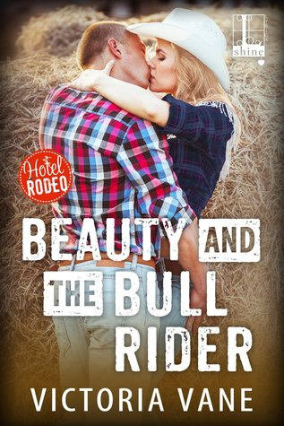 Review: Beauty and the Bull Rider by Victoria Vane + Giveaway