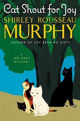 Review: Cat Shout for Joy by Shirley Rousseau Murphy