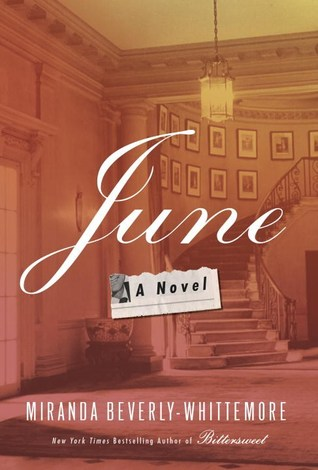 Review: June by Miranda Beverly Whittemore + Giveaway