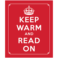 keep warm and read on