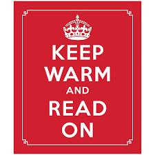 keep warm and read on