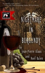 nightmare in burgundy by jean pierre alaux and noel balen