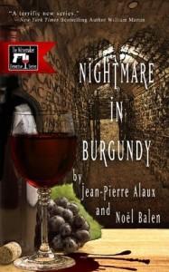 nightmare in burgundy by jean pierre alaux and noel balen