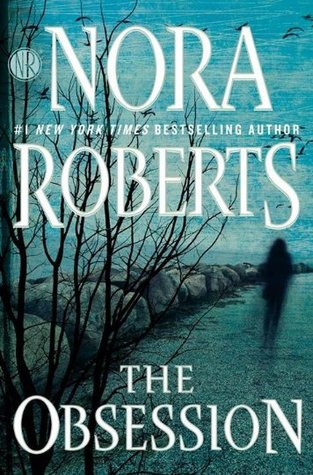 Joint Review: The Obsession by Nora Roberts