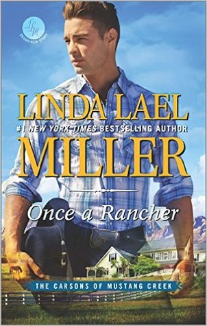 Review: Once a Rancher by Linda Lael Miller + Excerpt + Giveaway