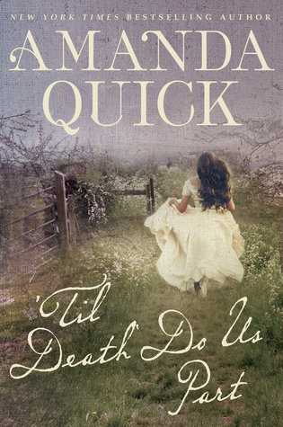 Review: Til Death Do Us Part by Amanda Quick