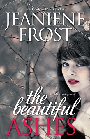 Review by Cass: The Beautiful Ashes by Jeaniene Frost