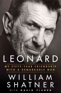 Review: Leonard by William Shatner with David Fisher