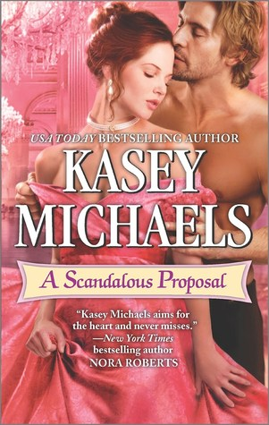 Review: A Scandalous Proposal by Kasey Michaels + Giveaway