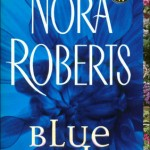 blue dahlia by nora roberts