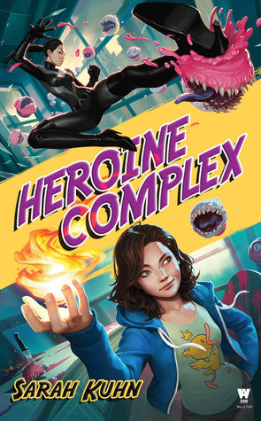 Review: Heroine Complex by Sarah Kuhn