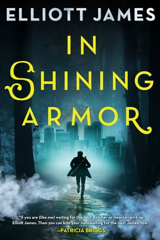 Review: In Shining Armor by Elliott James